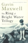 Ring of Bright Water Trilogy - Gavin Maxwell (Paperback)