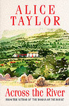 Across the River - Alice Taylor (Paperback)