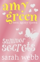 Ask Amy Green: Summer Secrets - Sarah Webb (Paperback) - Cover
