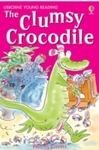 Clumsy Crocodile - Felicity Everett (Paperback)