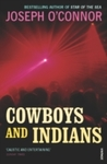 Cowboys and Indians - Joseph O'Connor (Paperback)