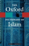 Oxford Dictionary of Islam (Paperback)