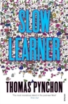 Slow Learner - Thomas Pynchon (Paperback)