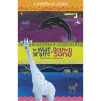 White Giraffe Series: the White Giraffe and Dolphin Song - Lauren St. John (Paperback)