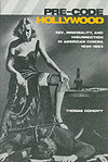 Pre-Code Hollywood - Thomas Doherty (Paperback)