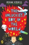 Unluckiest Boy In the World - Andrew Norriss (Paperback)