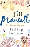 Falling For You - Jill Mansell (Paperback)