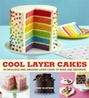 Cool Layer Cakes - Ceri Olofson (Paperback) Cover