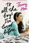 To All the Boys I'Ve Loved Before - Jenny Han (Paperback)