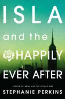 Isla and the Happily Ever After - Stephanie Perkins (Paperback) - Cover