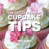 Little Book of Cupcake Tips - Meg Avent (Paperback) - Cover