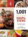 1,001 Delicious Soups and Stews - Sue Spitler (Paperback) Cover