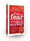 Feel the Fear and Do It Anyway - Susan Jeffers (Paperback)