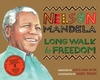 Long Walk to Freedom - Chris Van Wyk (Paperback)