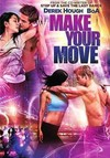 Make Your Move (Region 1 DVD)