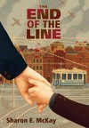 The End of the Line - Sharon E. McKay (Hardcover)