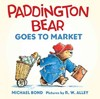 Paddington Bear Goes to Market - Michael Bond (Hardcover)