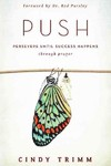 Push - Cindy Trimm (Paperback)