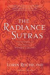 The Radiance Sutras - Lorin Roche (Paperback)