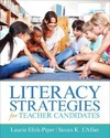 Literacy Strategies for Teacher Candidates - Laurie Elish-Piper (Paperback)