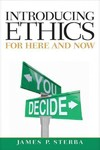 Introducing Ethics - James P. Sterba (Paperback)