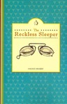 The Reckless Sleeper - Haidee Kruger (Paperback)
