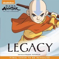 Avatar: the Last Airbender: Legacy - Michael Teitelbaum (Hardcover) - Cover