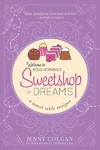 Sweetshop of Dreams - Jenny Colgan (Paperback)