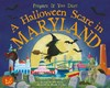 A Halloween Scare in Maryland - Eric James (Hardcover)