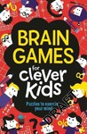 Brain Games for Clever Kids - Gareth Moore (Paperback)
