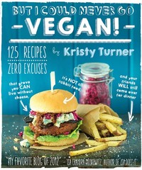 But I Could Never Go Vegan! - Kristy Turner (Paperback) - Cover