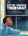 Gettin' Through Thursday - Melrose Cooper (School And Library)