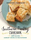 The Southern Pantry Cookbook - Jennifer Chandler (Hardcover) Cover