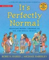 It's Perfectly Normal - Robie H. Harris (Paperback)