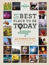Lonely Planet the Best Place to Be Today - Lonely Planet Publications (Paperback)