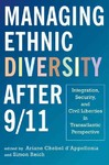 Managing Ethnic Diversity After 9/11 - Ariane Chebel D'appollonia (Hardcover)
