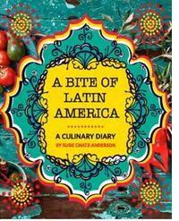A Bite of Latin America - Susie Chatz (Paperback) - Cover