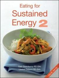 Eating For Sustained Energy 2 - Gabi Steenkamp (Paperback) - Cover