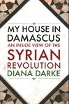 My House in Damascus - Diana Darke (Paperback)
