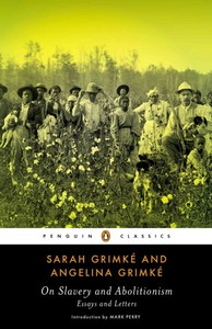 an introduction to the lives of sarah and angelina grimke Sarah and angelina grimke period 3 12/12/12 sarah and angelina grimke were the first southern women to become influential abolitionist, which spoke on the end of slavery as well as social and political equality for freedmen and women as well.