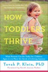 How Toddlers Thrive - Tovah P. Klein (Paperback)