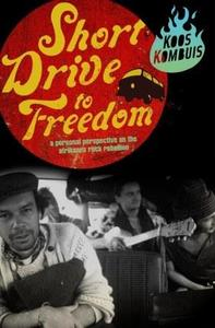 Short Drive to Freedom - Koos Kombuis (Paperback) - Cover