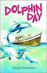 Dolphin Day - Wendy Hartman (Paperback)