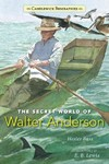 The Secret World of Walter Anderson - Hester Bass (School And Library)
