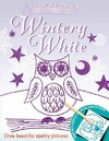 Scratch & Stencil - Wintery White - Charlotte Stowell (Paperback)