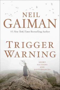 Trigger Warning - Neil Gaiman (Hardcover) - Cover