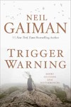 Trigger Warning - Neil Gaiman (Hardcover)