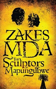 The Sculptors of Mapungubwe - Zakes Mda (Paperback) - Cover