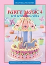 Party Magic 4 (Softcover) - Bernice van der Merwe (Paperback) Cover