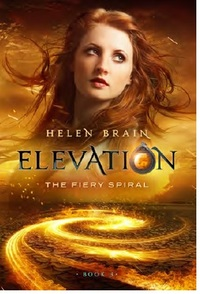 Elevation 3: The Fiery Spiral - Helen Brain (Paperback) - Cover